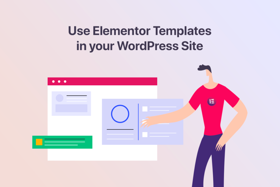 How to use Elementor templates in your WordPress site