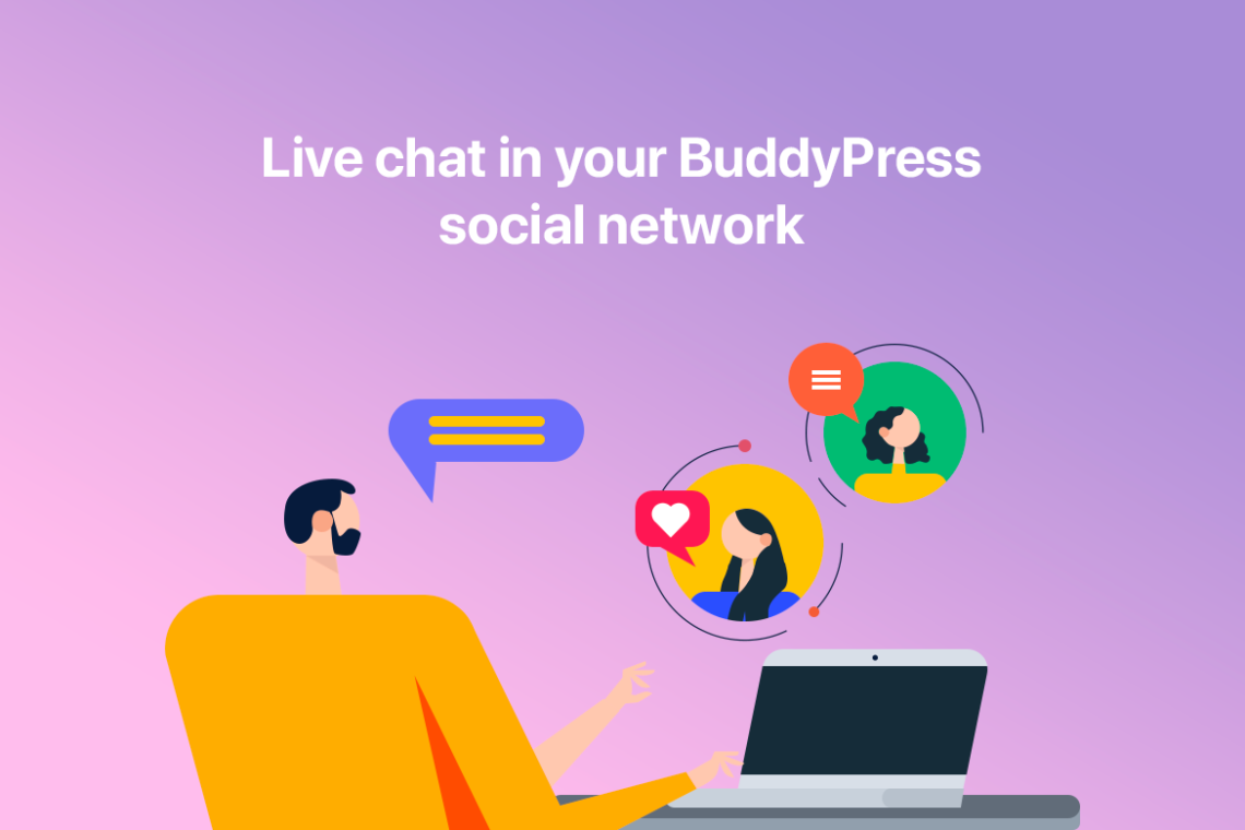 Live chat integration in your BuddyPress community website. CometChat overview