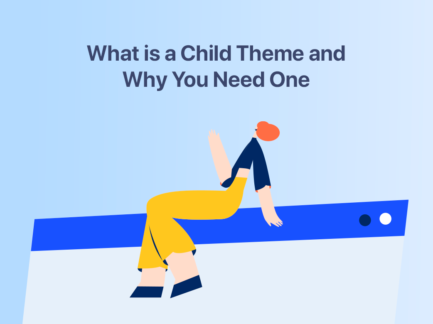 what is a child theme and why you need one